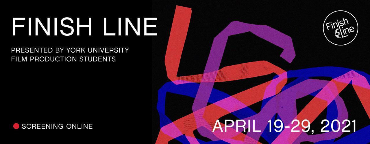 FINISH LINE 2021 April 19-29